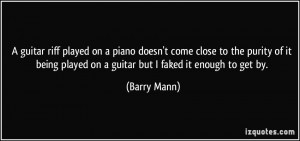 played on a piano doesn't come close to the purity of it being played ...