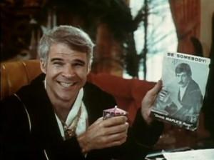 Steve Martin in The Jerk ('79) - 'Be somebody!'