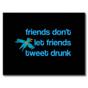 funny sayings about friends and drinking quit drinking funny quotes