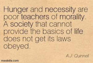 ... Teachers Of Morality A Society That Cannot Provide - Poverty Quote