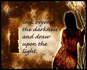 look beyond the darkness
