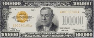 Gold And Dollars 100 000 Bill
