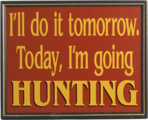 funny hunting quotes and gifts