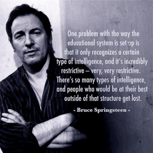 Bruce Springsteen – One Problem With The Way The Educational System ...