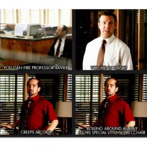 Horrible Bosses- Got something against the cripple?!?!