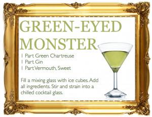 far more palatable green eyed monster.