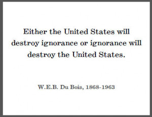 DuBois Quote on Ignorance