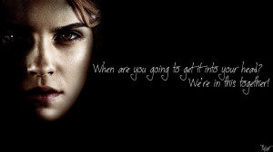 Harry Potter Wallpaper : Hermione Quote! v2 by TheLadyAvatar