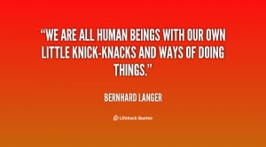 quote-Bernhard-Langer-we-are-all-human-beings-with-our-23805.png