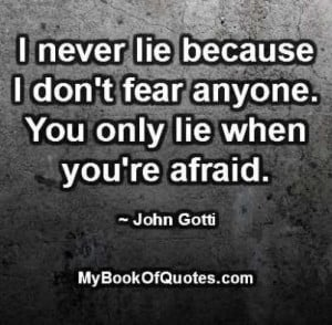 never-lie-because-I-dont-fear-anyone.jpg