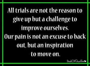 All Trials Are Not The Inspirational Life Quotes