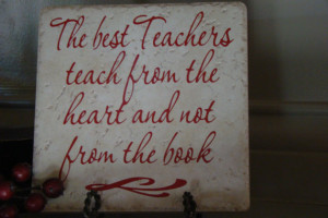 Teacher Gift Quote on a Tile with Vinyl Lettering