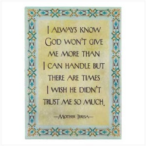 ... MOTHER TERESA Quote/Saying WALL PLAQUE/ Wooden Picture~God's Trust
