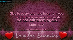 BIBLE QUOTES Luke 6:30 HD-WALLPAPERS FREE DOWNLOAD Give to every one ...