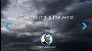 Keen Quotes: Frank Underwood screen shot 1