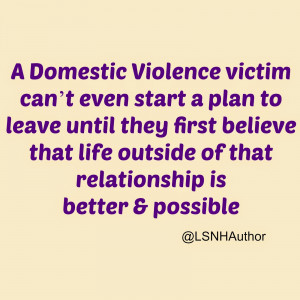 quotes from a Domestic Violence Survivor
