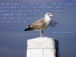 action-quotes-graphics-Do Not Wait For The Time To Be Right To Start ...
