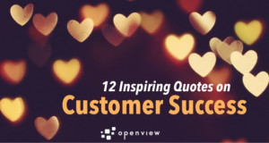 12 Inspiring Quotes on Customer Success