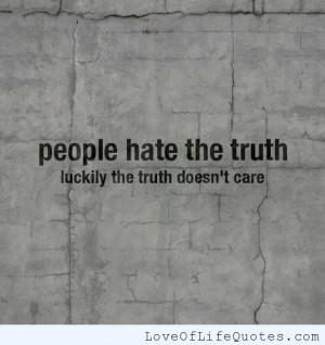 posts truth sounds like hate to those who hate truth i hug people ...