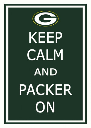 Go Green Bay Packers ! Love my green and gold! Always have always will ...
