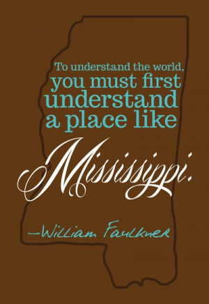 William Faulkner Mississippi Quote in Brown Art Print by kdmcm