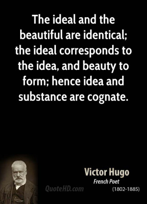 ... to the idea, and beauty to form; hence idea and substance are cognate