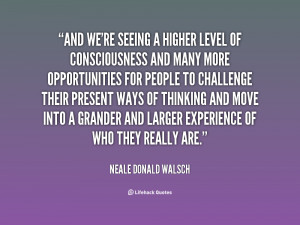 File Name : quote-Neale-Donald-Walsch-and-were-seeing-a-higher-level ...
