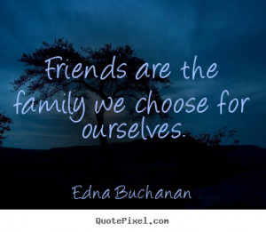 Quotes About Family And Friends (2)