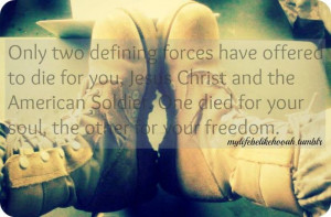 Only two defining forces have offered to die for you, Jesus Christ and ...