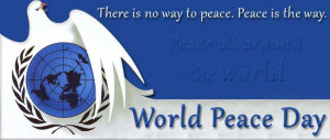 World Peace Day 2012 Theme, SMS, Logo, Greetings, Quotes & Slogans