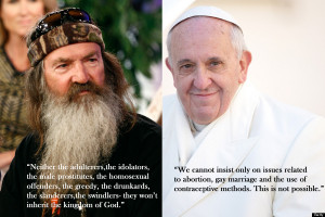 ... of Pope Francis' remarks about gay people and Robertson's quotes