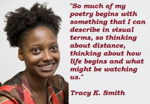 Tracy k smith famous quotes 2