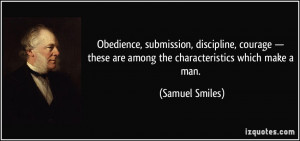 Obedience, submission, discipline, courage — these are among the ...