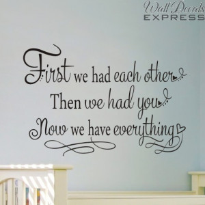 nursery wall decal first we had each other