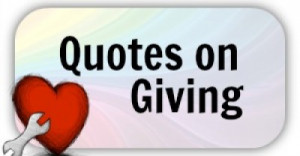 quotes on giving to others