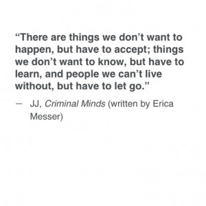 Criminal Minds Quotes And Sayings 2013