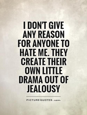 Quotes About Haters and Drama