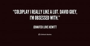 ... -Jennifer-Love-Hewitt-coldplay-i-really-like-a-lot-david-230260.png