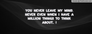 you_never_leave_my-136043.jpg?i
