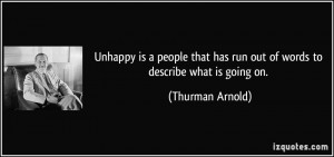 Unhappy is a people that has run out of words to describe what is ...
