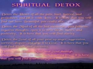Detox your soul....