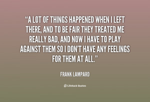 quote Frank Lampard a lot of things happened when i 23245 png