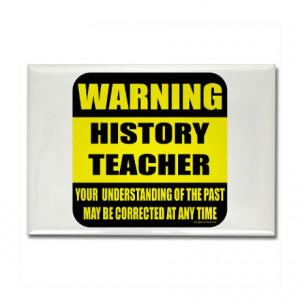 History Teacher Fridge...