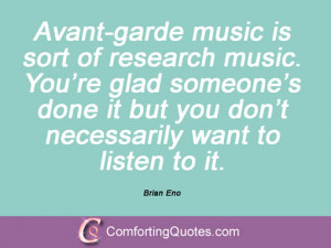 Quotes And Sayings By Brian Eno