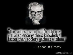 Isaac Asimov Quote about Science and Society