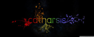 Catharsis quote #1