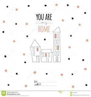 ... . Vector illustration can be used like post card. You are my home