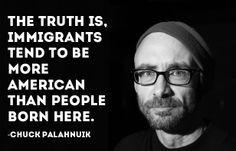 chuck palahnuik on immigration more immigration quotes chuck palahnuik ...