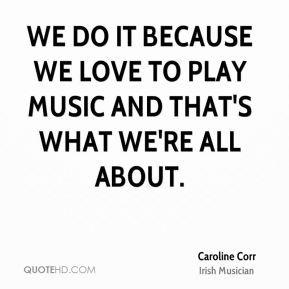 caroline corr caroline corr we do it because we love to play music jpg