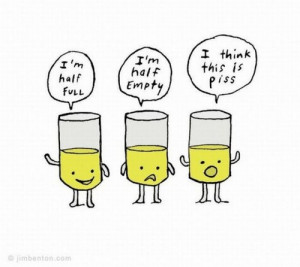posted in funny glass half empty half full humor lol piss